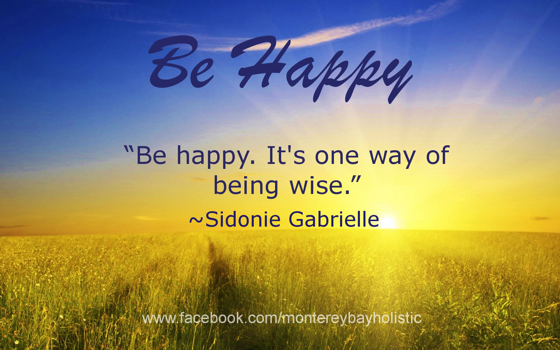 Happiness Quotes: Monterey Bay Holistic Alliance