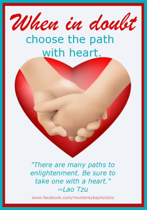 Choose the Path With a Heart