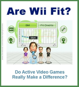 Are Wii Fit? - Active Video Games
