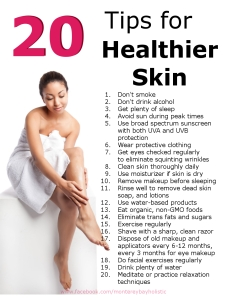 20 tips for Healthier Younger Looking Skin